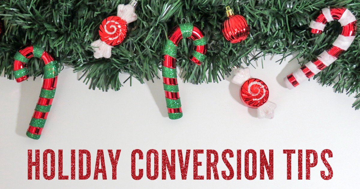 Increase Your Holiday Conversion Rate