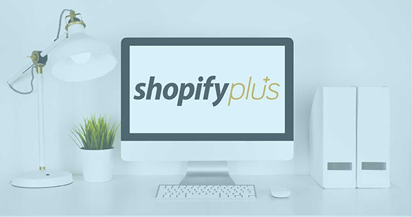 How to Optimize Shopify Plus